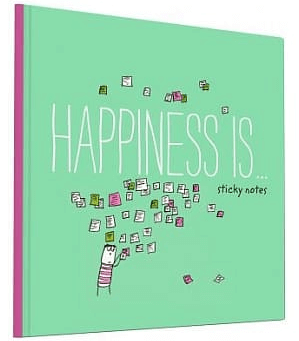 Happines-Is-Sticky-Notes