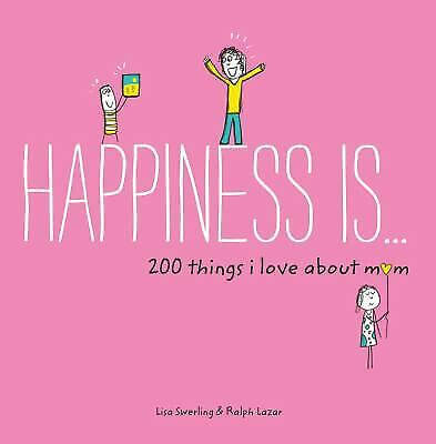 Happiness-Is-200-Things-I-Love-About-Mom